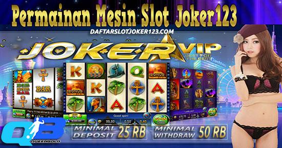 Daftar Agen Judi Slot Joker123 Online