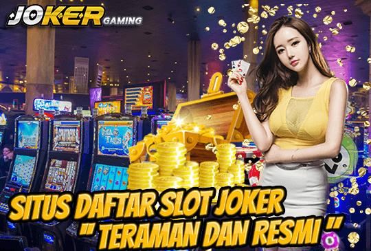 Daftar Judi Slot Joker123 Casino Terpercaya