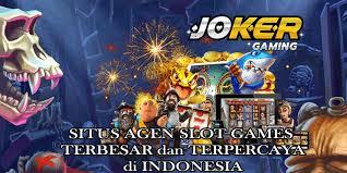 Agen Slot Joker123 Online Terpercaya