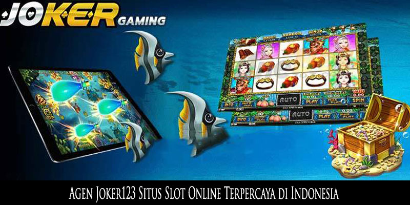 Agen Slot Joker123 Online Di Indonesia